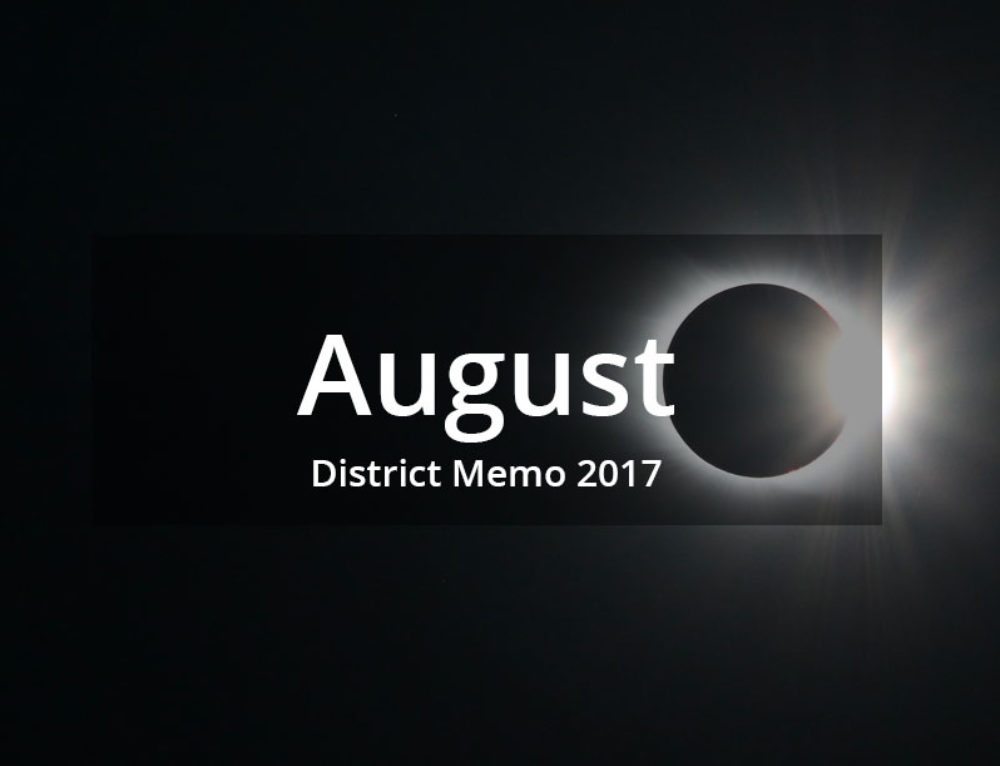 District Memo – August 2017