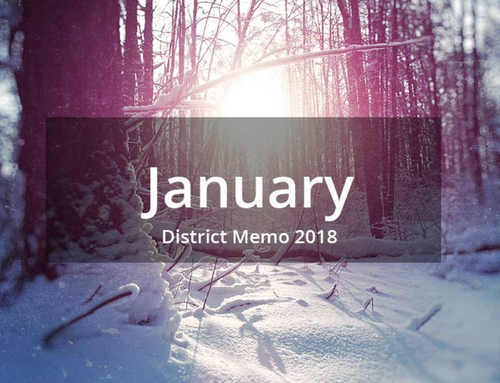 District Memo – January 2018