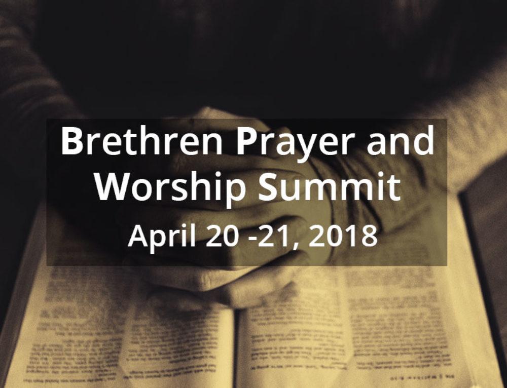 Brethren Prayer and Worship Summit